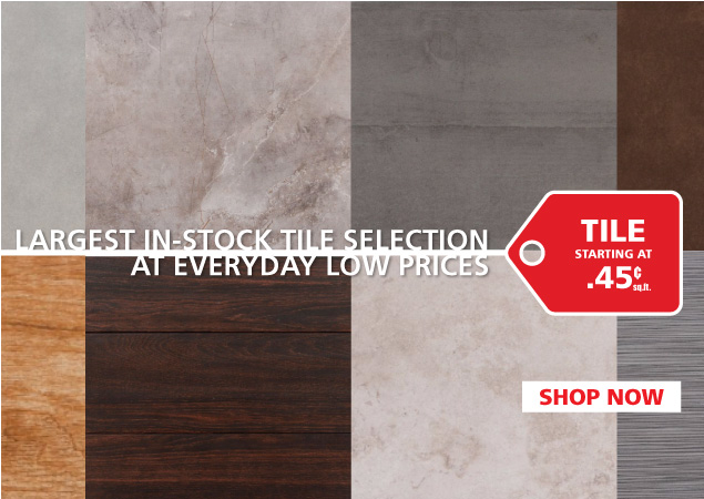 Everyday Low Prices on Tile