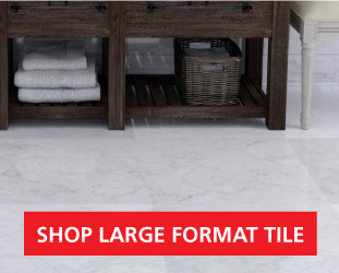 Shop Large Format Tile