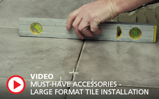 Large Format Tile Installation Video