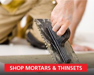 Shop Mortars & Thinsets