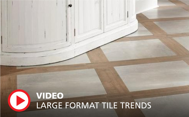 Large Format Tile Trend Video