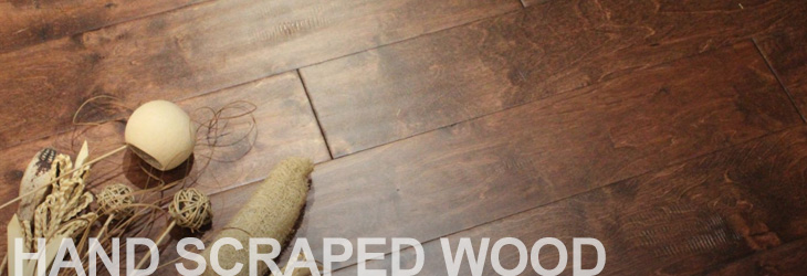 Hand Scraped Wood
