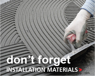 Don't Forget Installation Materials