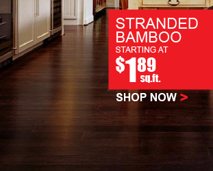 Stranded Bamboo - Starting at $1.89 square foot