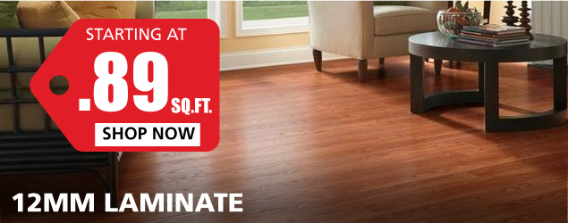 12mm Laminate starting at $0.89 per square foot