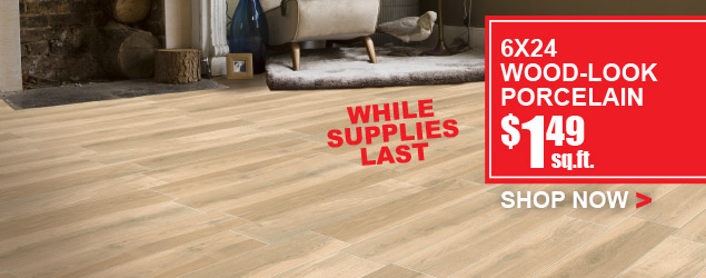 Wood-Look Porcelain - Starting at $1.49 square foot